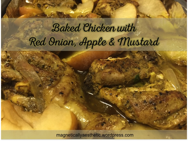 Recipe: Baked Chicken with Red Onion, Apple and Mustard