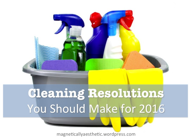 Cleaning Resolutions You Should Make for2016