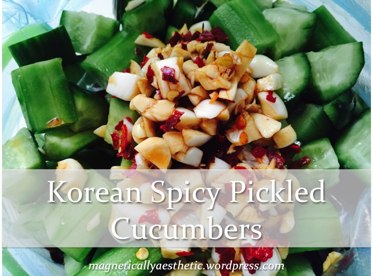 Recipe: Korean Spicy Pickled Cucumbers