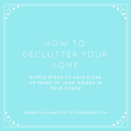 How to declutter your home.png