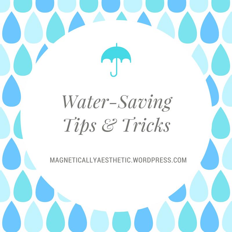 Water-Saving Tips &Tricks
