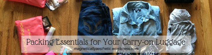 Packing Essentials for Your Carry-on Luggage