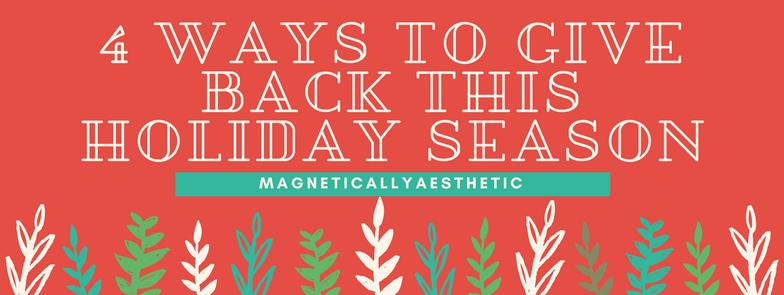 4 Ways to Give Back this HolidaySeason