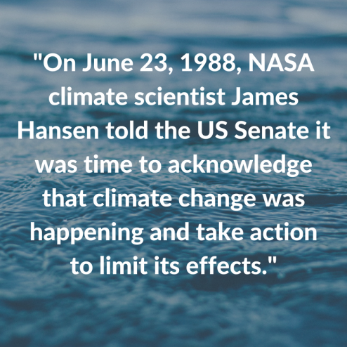 _On June 23, 1988, NASA climate scientist James Hansen told the US Senate it was time to acknowledge that climate change was happening and take action to limit its effects._.png