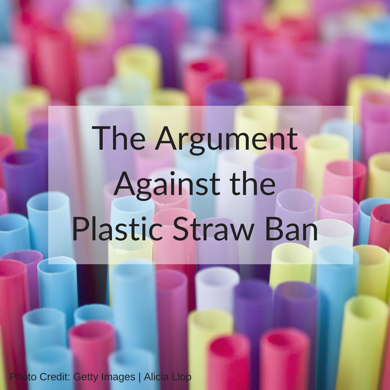 The Argument Against the Plastic Straw Ban