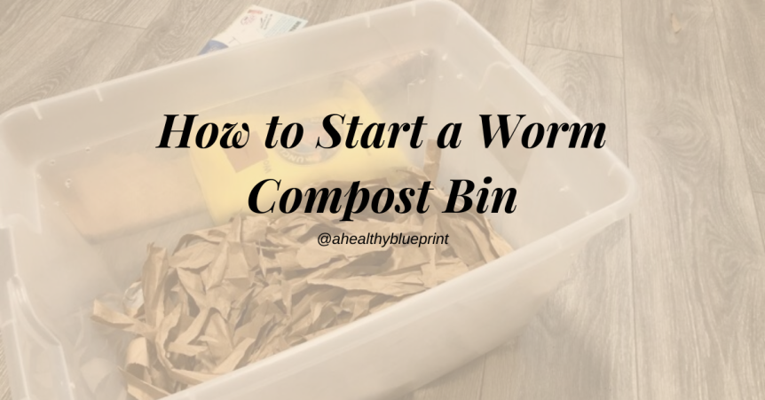 How to Start a Worm Compost Bin